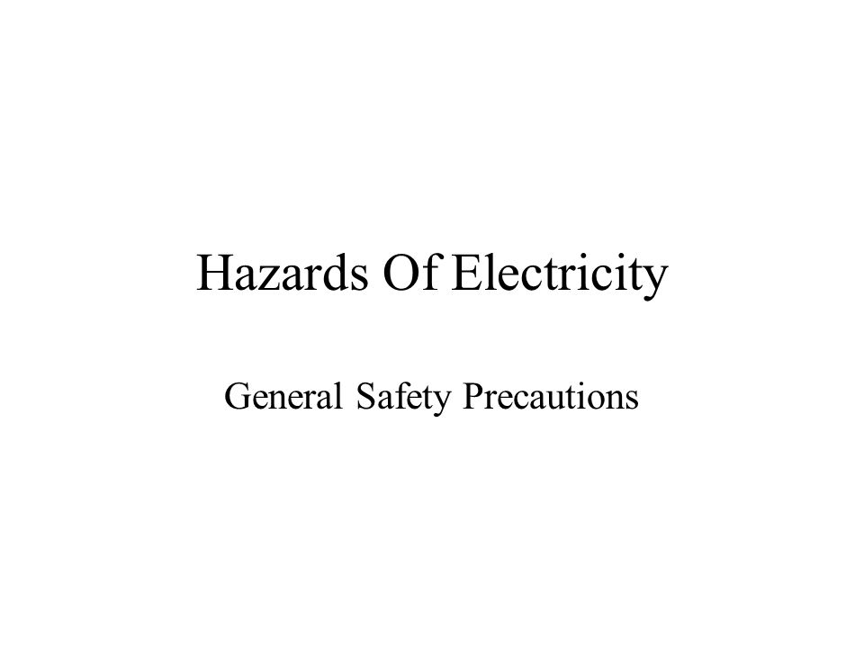 Hazards Of Electricity
