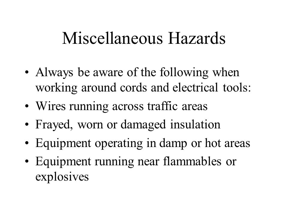 Miscellaneous Hazards