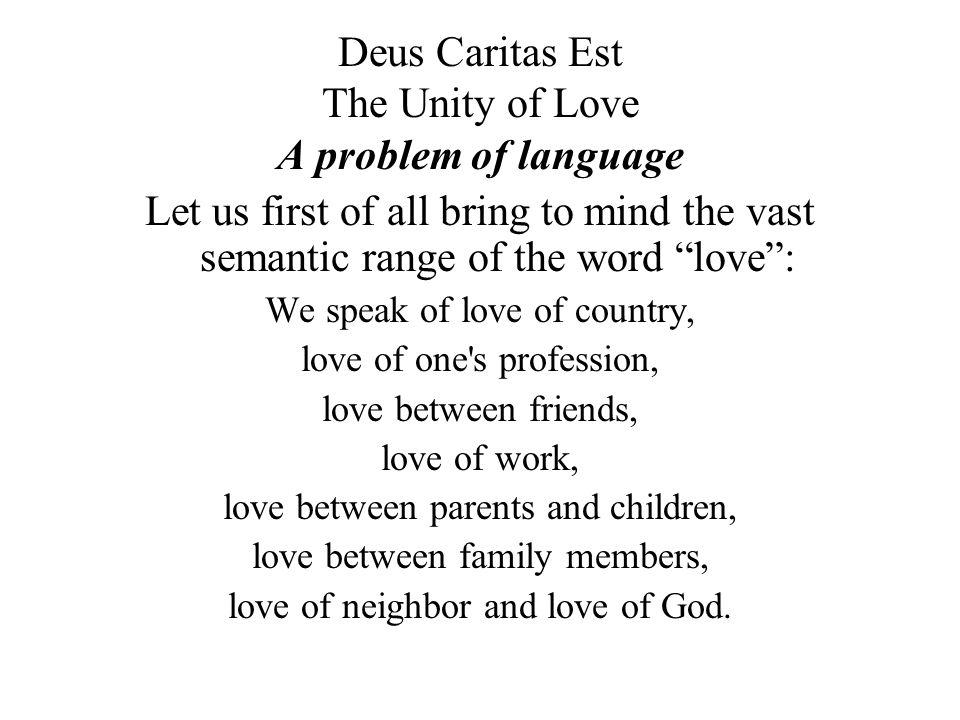 Deus Caritas Est The Unity Of Love