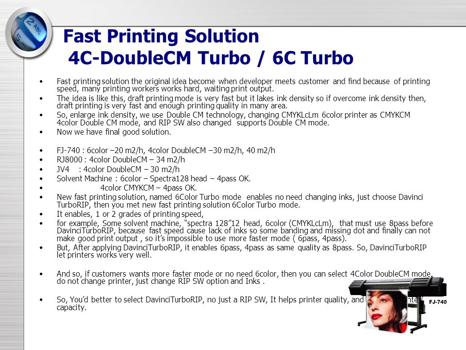 Fast Printing Solution 4C-DoubleCM Turbo / 6C Turbo