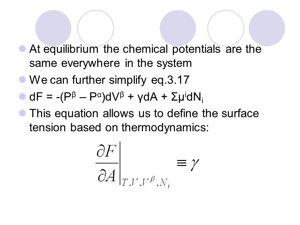 At equilibrium the chemical potentials are the same everywhere in the system