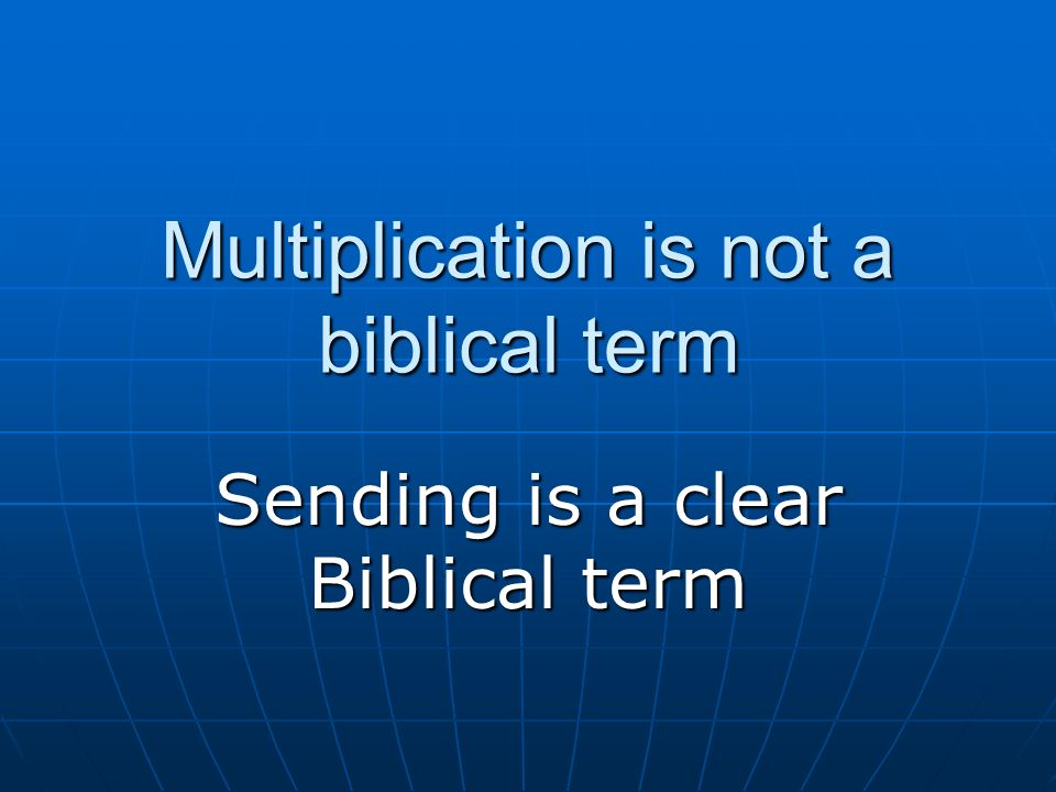 Multiplication is not a biblical term