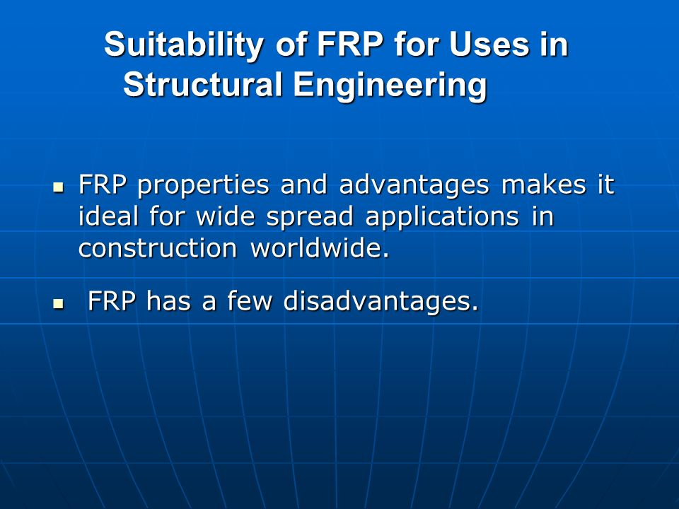 Suitability of FRP for Uses in Structural Engineering