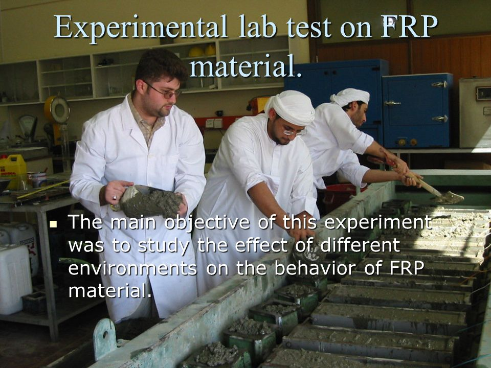 Experimental lab test on FRP material.