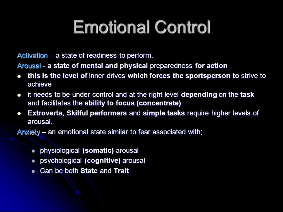 Emotional Control Activation – a state of readiness to perform.