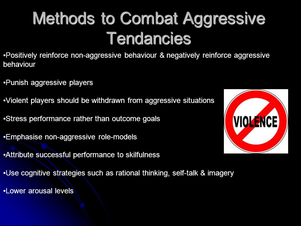 Methods to Combat Aggressive Tendancies
