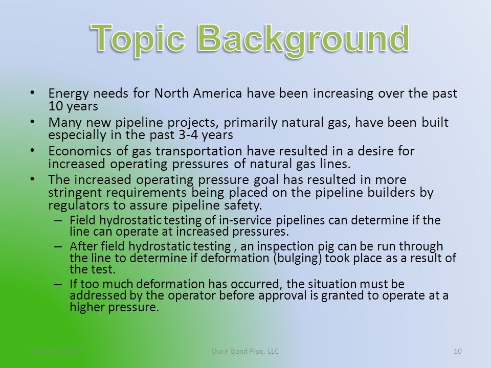 Topic Background Energy needs for North America have been increasing over the past 10 years.