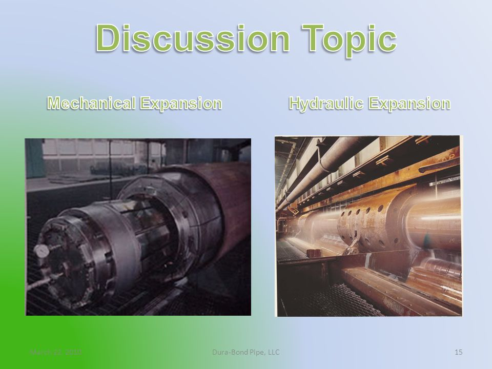 Discussion Topic Mechanical Expansion Hydraulic Expansion
