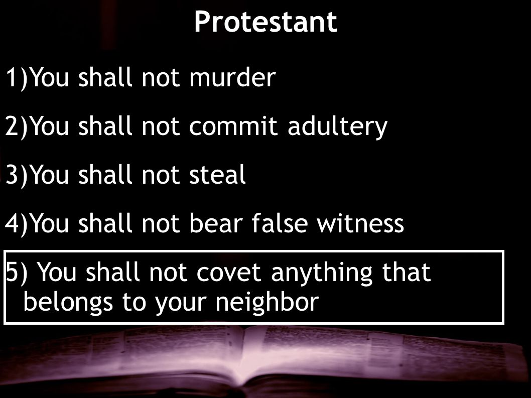 Protestant You shall not murder You shall not commit adultery
