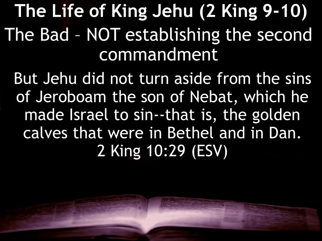 The Life of King Jehu (2 King 9-10)