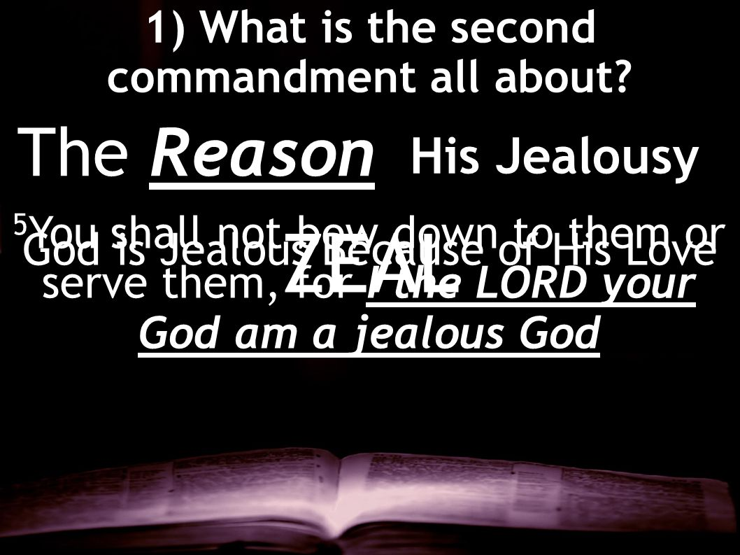 1) What is the second commandment all about