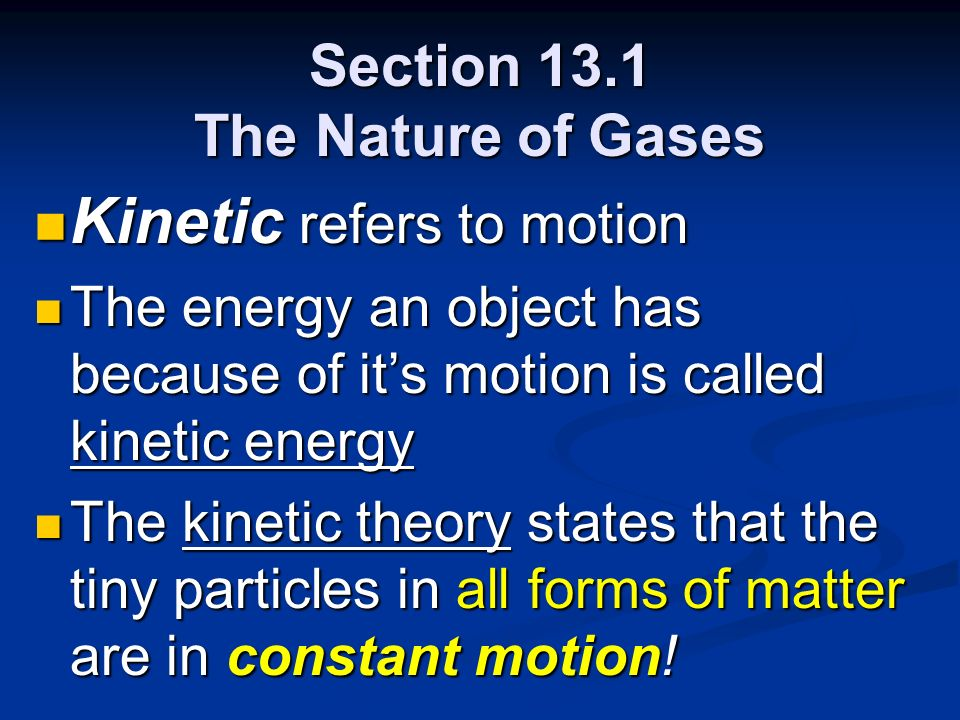 Section 13.1 The Nature of Gases