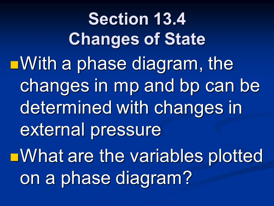 Section 13.4 Changes of State