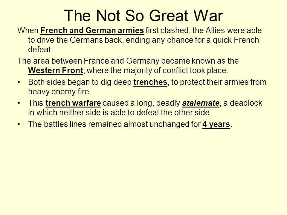 The Not So Great War