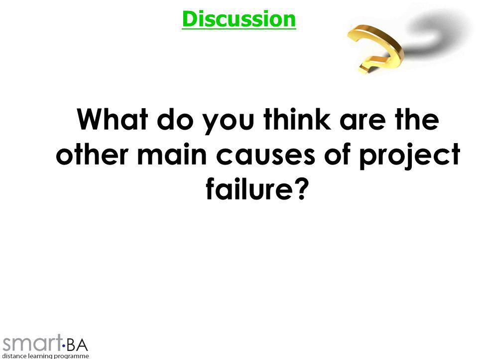 What do you think are the other main causes of project failure