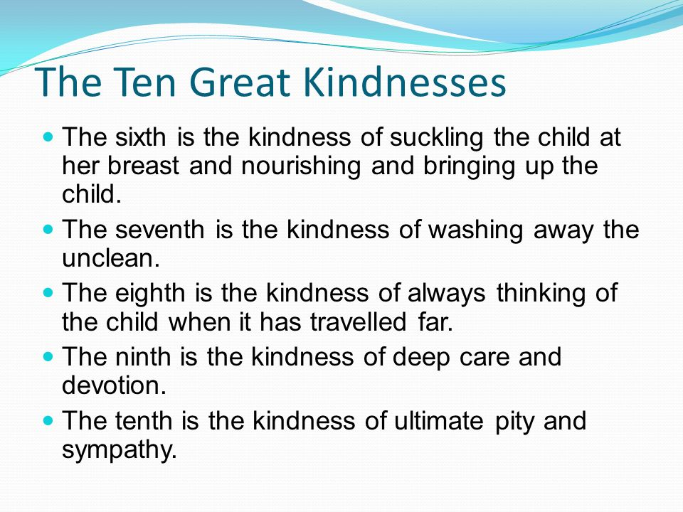 The Ten Great Kindnesses