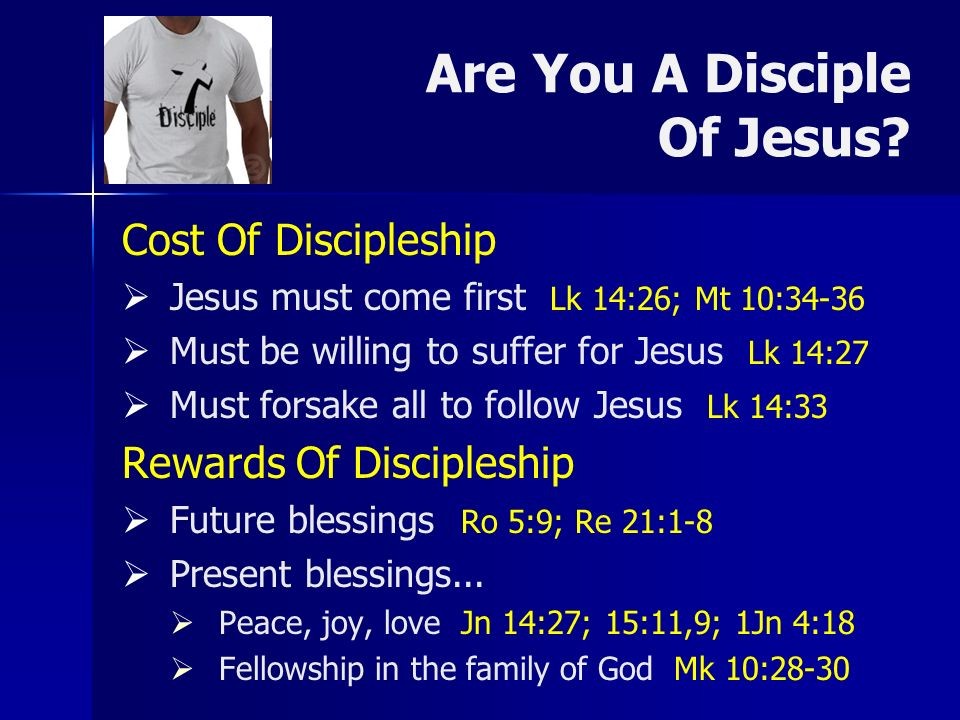 Are You A Disciple Of Jesus