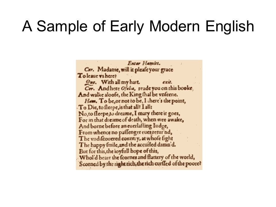 A Sample of Early Modern English