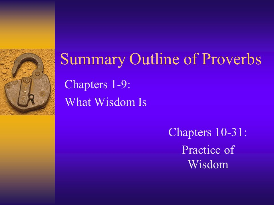 Summary Outline of Proverbs