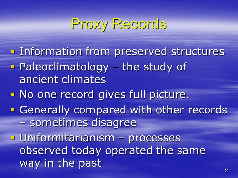 Proxy Records Information from preserved structures