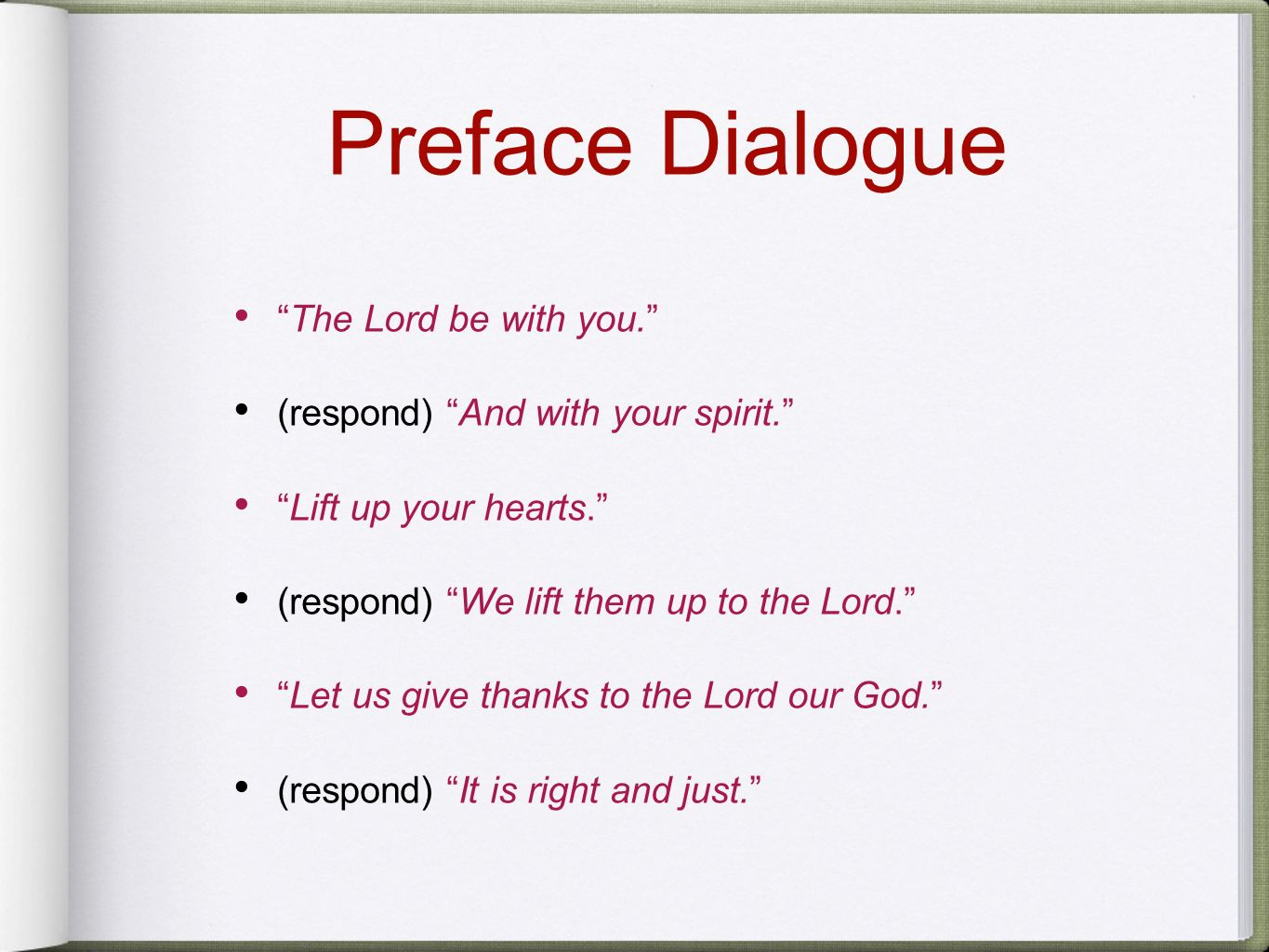 Preface Dialogue The Lord be with you.