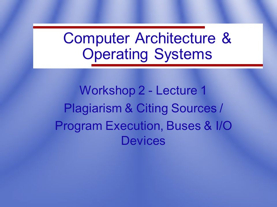 Computer Architecture & Operating Systems