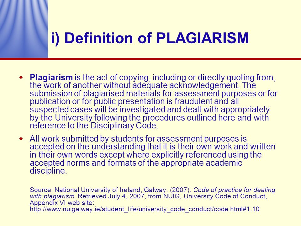 i) Definition of PLAGIARISM