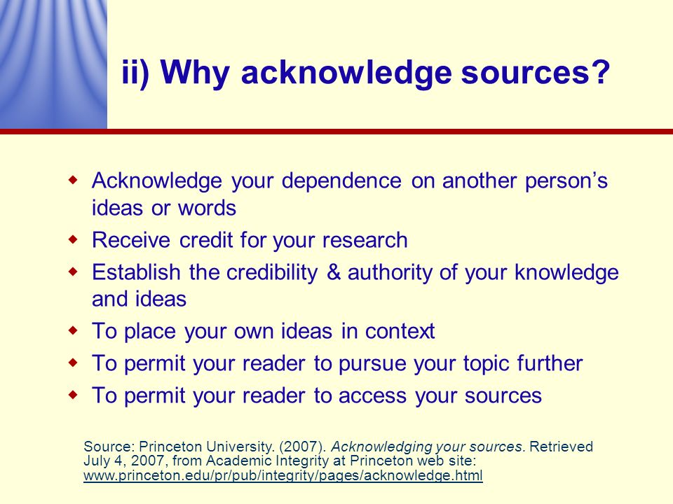 ii) Why acknowledge sources