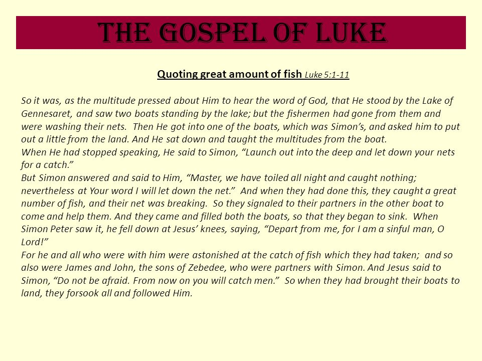 Quoting great amount of fish Luke 5:1-11