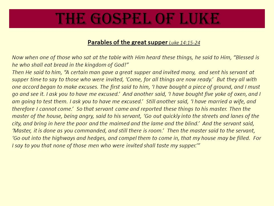 Parables of the great supper Luke 14:15-24