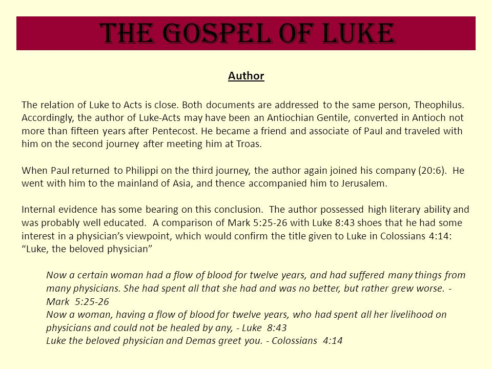 The Gospel of Luke Author