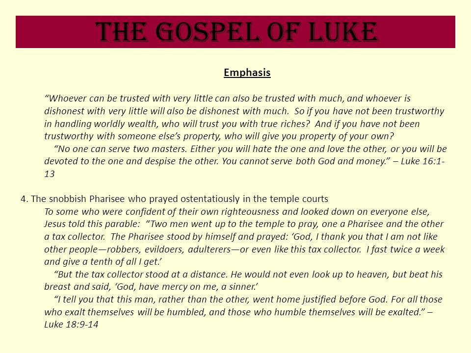 The Gospel of Luke Emphasis