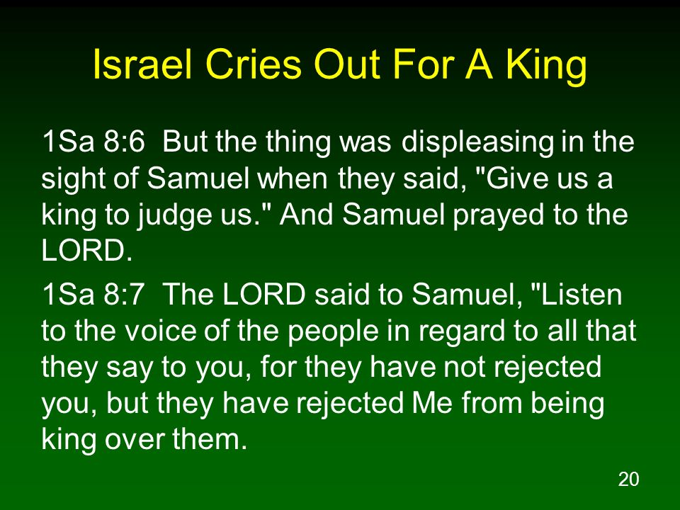 Israel Cries Out For A King