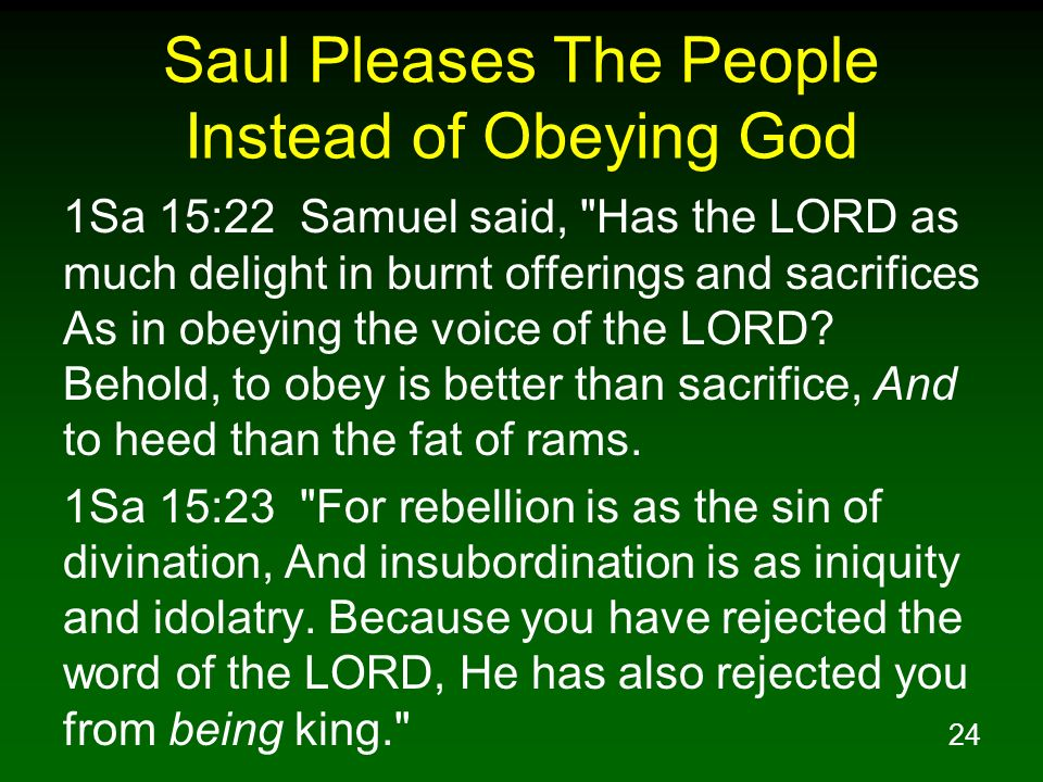 Saul Pleases The People Instead of Obeying God