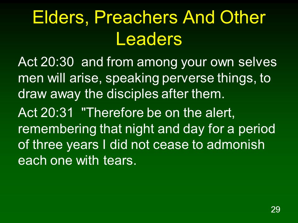 Elders, Preachers And Other Leaders