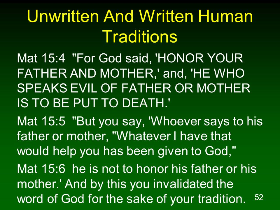 Unwritten And Written Human Traditions