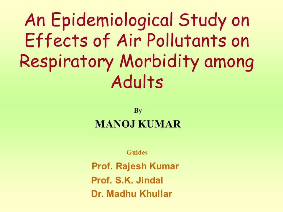 An Epidemiological Study on Effects of Air Pollutants on Respiratory Morbidity among Adults