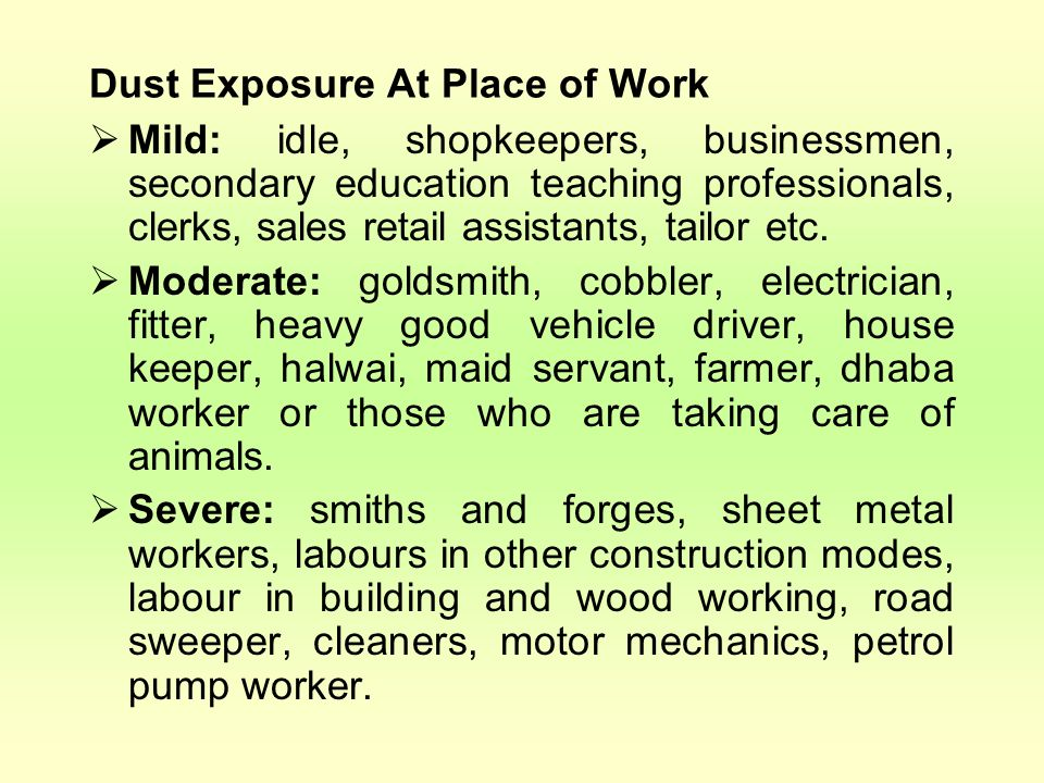Dust Exposure At Place of Work