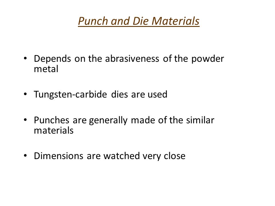 Punch and Die Materials