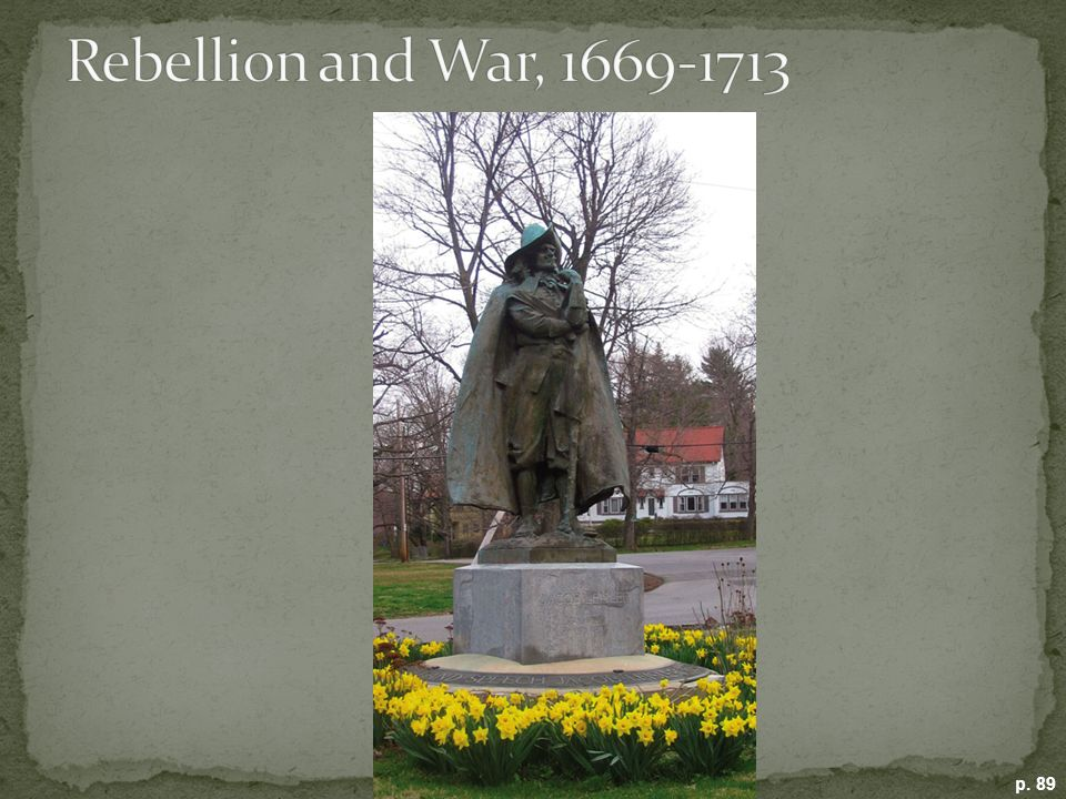 Rebellion and War, 1669-1713