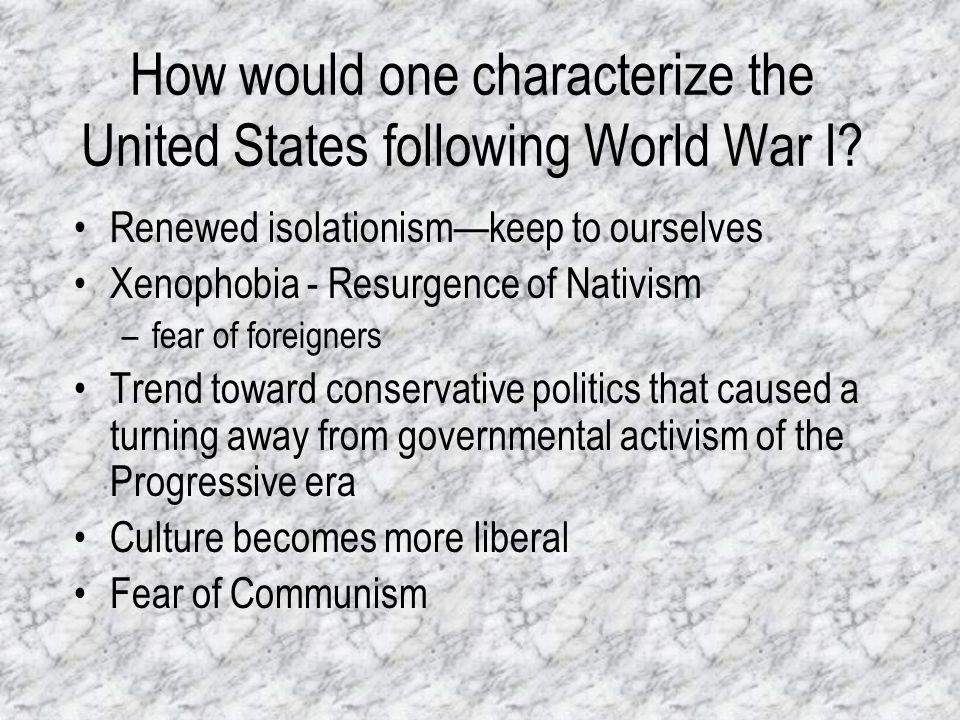 How would one characterize the United States following World War I