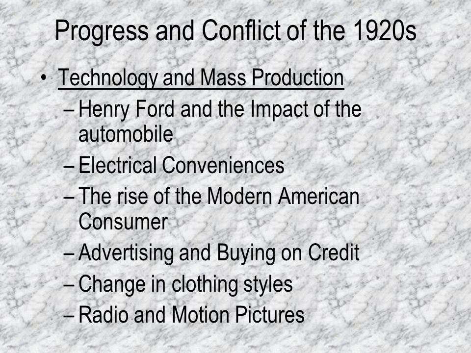 Progress and Conflict of the 1920s