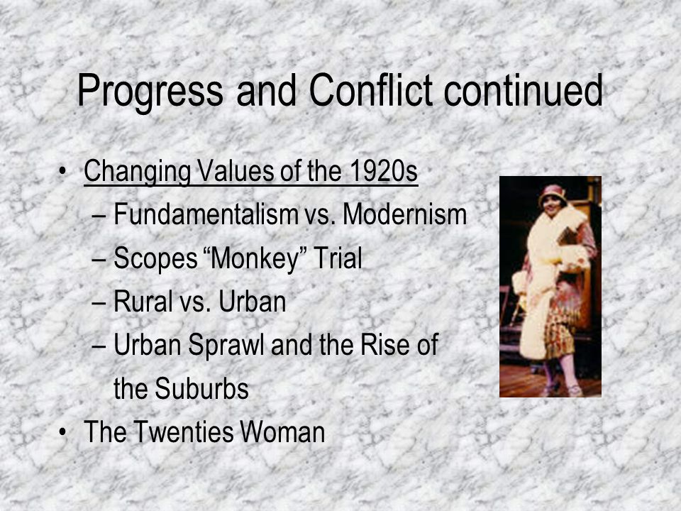 Progress and Conflict continued