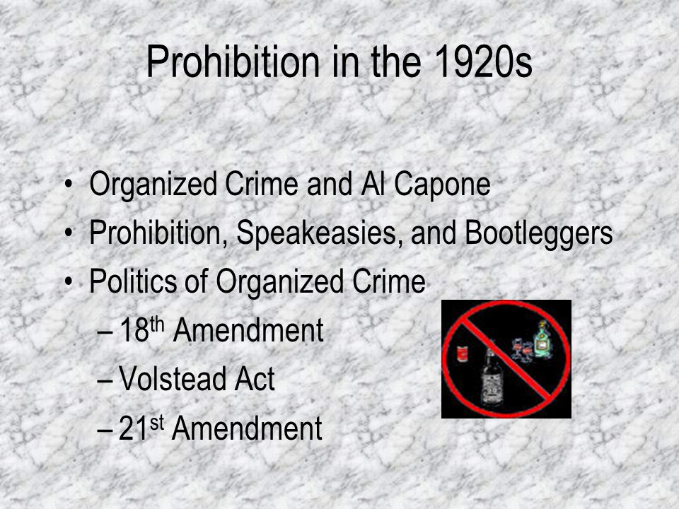 Prohibition in the 1920s Organized Crime and Al Capone