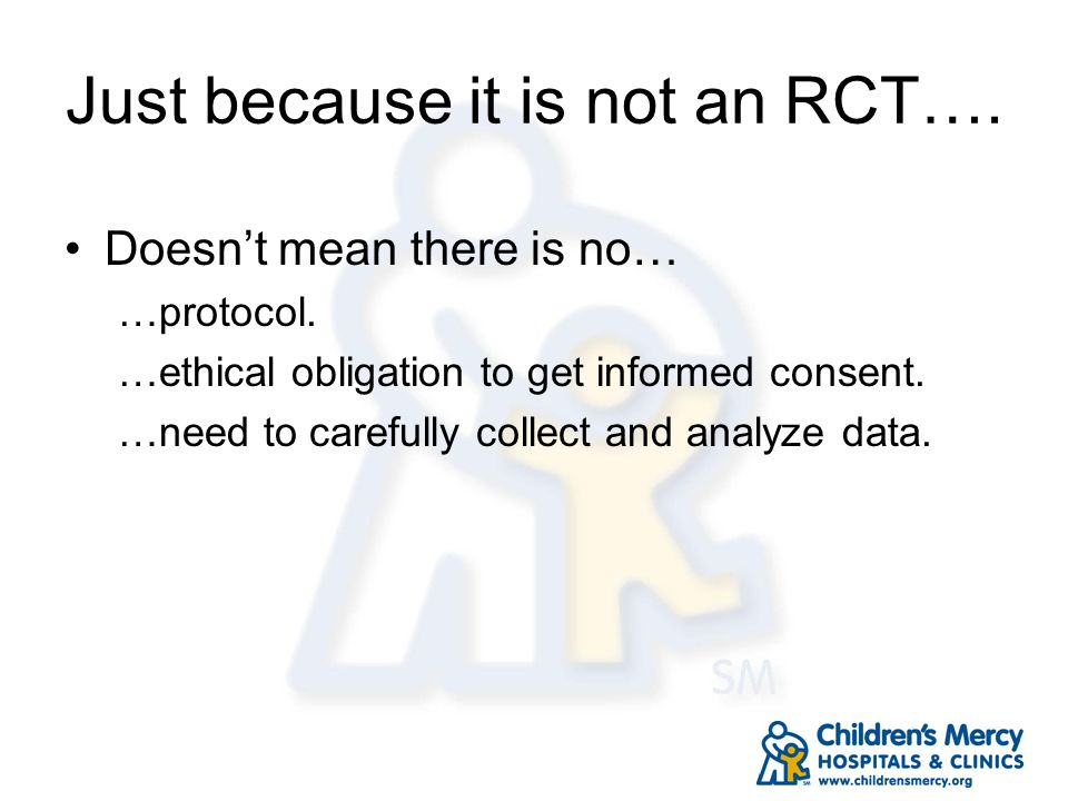 Just because it is not an RCT….