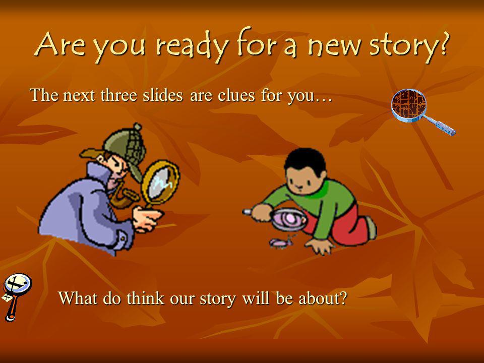 Are you ready for a new story