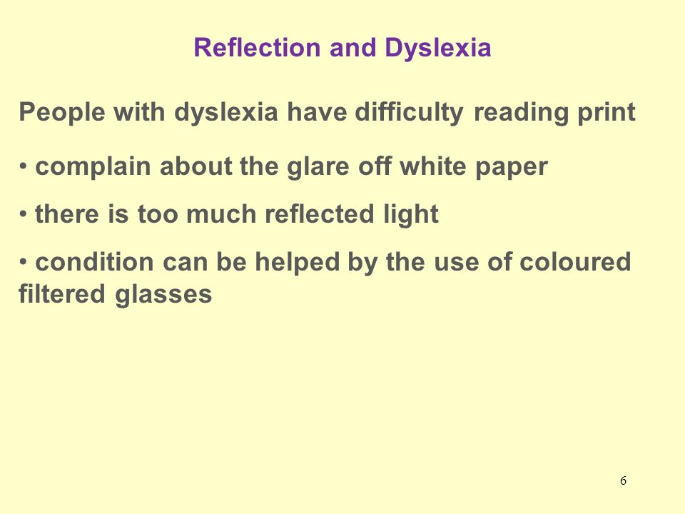 Reflection and Dyslexia