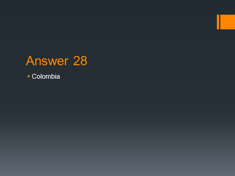 Answer 28 Colombia