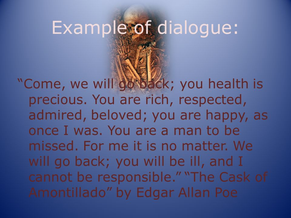 Example of dialogue: