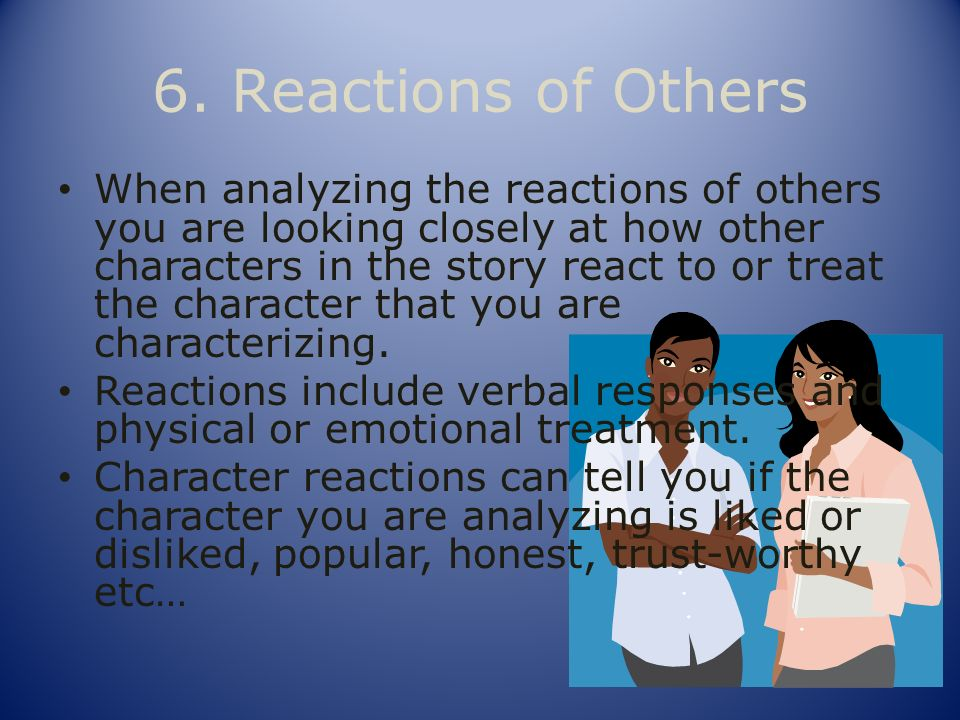 6. Reactions of Others